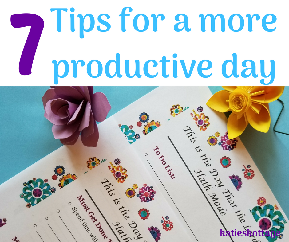 7 tips for a more productive day with free printable to-do lists