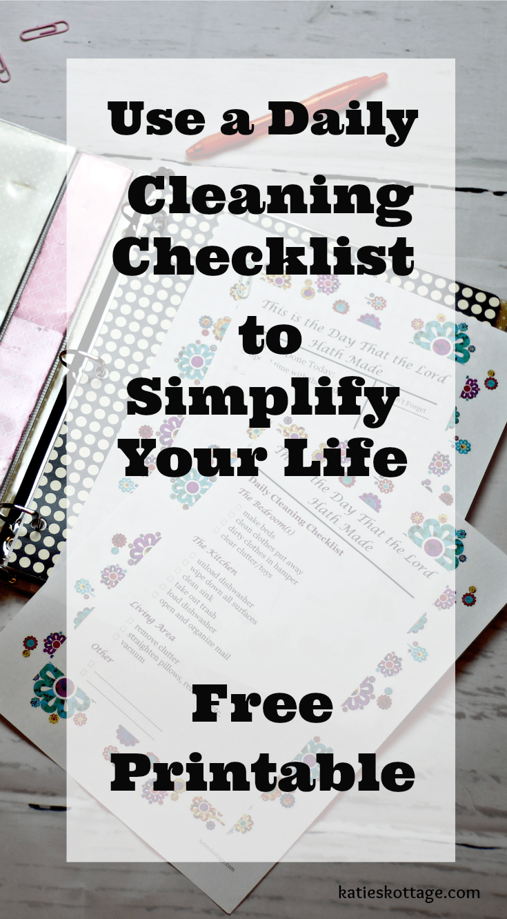 Using a daily cleaning checklist to simplify your life. Free printable daily cleaning check list.