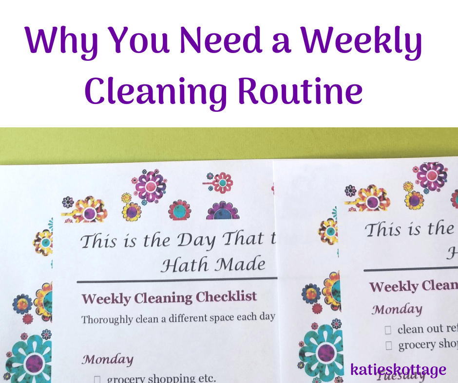 use a weekly cleaning routine