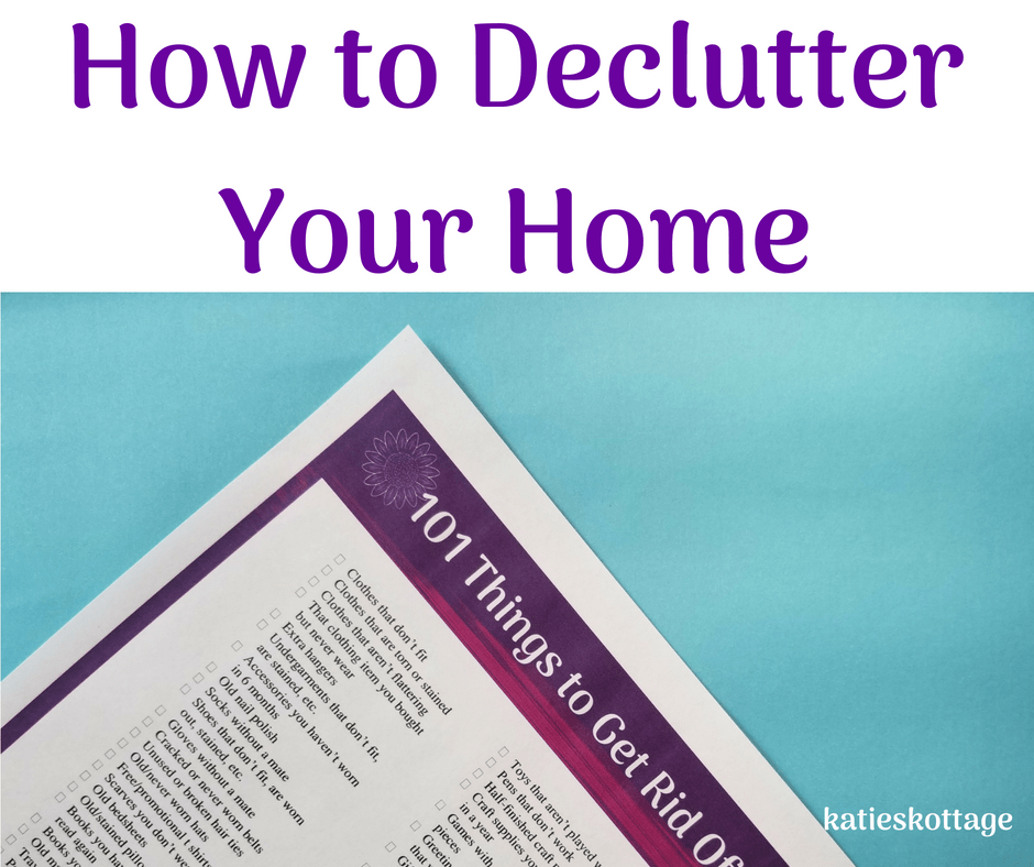 how to declutter your home with printable list of 101 things to get rid of right now