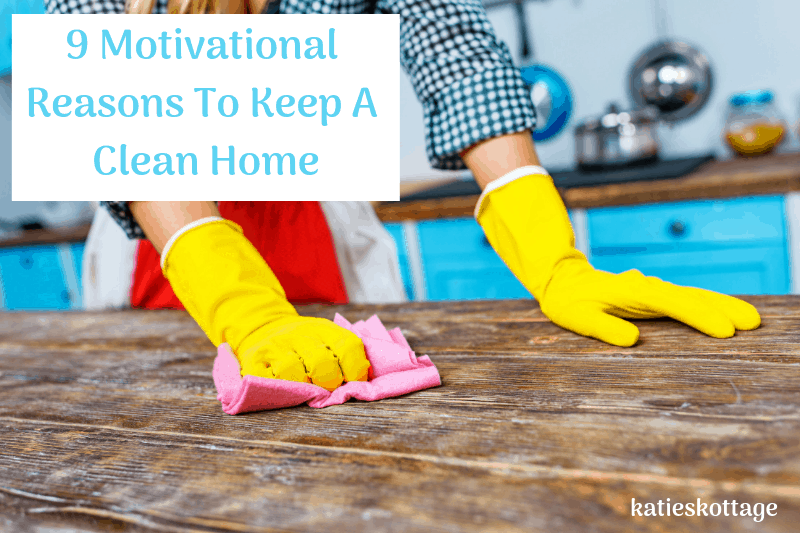 reasons why you should keep a clean home