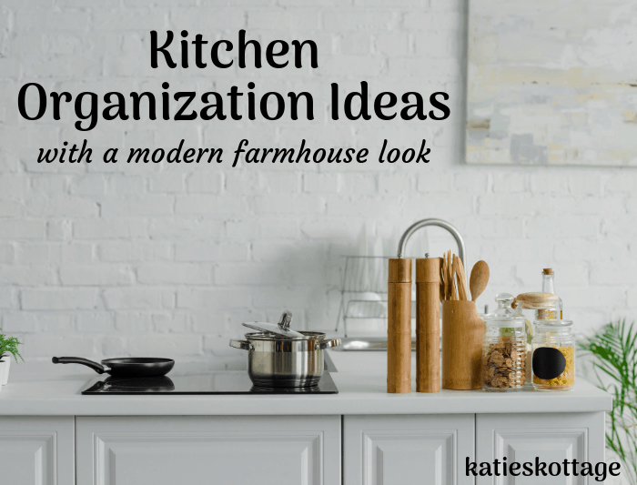 kitchen organization for a farmhouse look