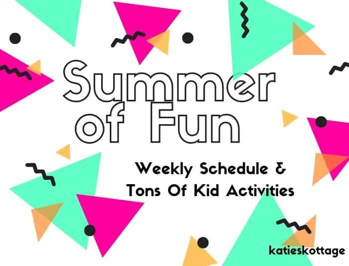 summer of fun weekly schedule for kids