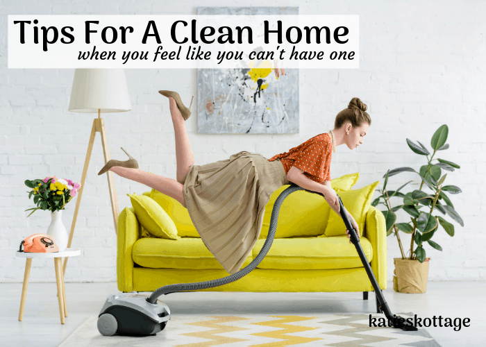 when a clean home seems impossible
