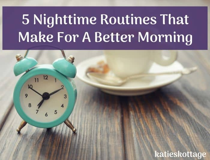 nighttime routine for better morning